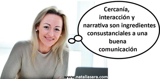 Quien comunica bien siempre acaba triunfando. La experta en comunicación Natalia Sara aporta los tres aspectos a tener en cuenta para establecer una estrategia de comunicación y tener éxito.