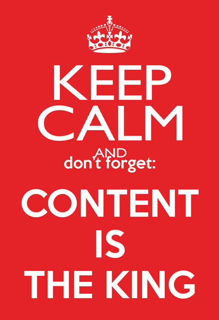 Keep Calm an don't forget: content is the King. Marketing de contenido y comunicación