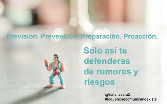 La previsión, prevención y preparación son imprescindibles para una buena gestión de rumores y riesgos a través de la comunicación, para saber actuar ante una crisis. Natalia Sara Mendinueta.