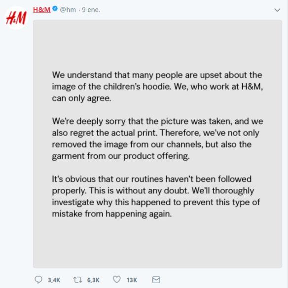 Qué aprender de la gestión de crisis de H&M para sobrevivir en la jungla digital. Un tuit de una influencer desata la viralidad y genera una crisis reputacional acusada la marca de racista por el anuncio de una sudadera con un mensaje publicitado por un niño de raza negra. Este caso de comunicación de crisis reúne aspectos claves del crisis management en una sociedad digitalizada donde las redes sociales son un factor clave en su gestión.
