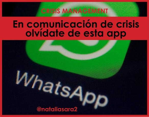 En la gestión de la comunicación de crisis no es aconsejable usar la aplicación Whatsapp como canal de comunicación en la empresa ya que no reúne las condiciones de confidencialidad y seguridad que requieren las comunicaciones de los miembros del Comité de Crisis, así como las diferentes funcionalidades que permiten ganar eficacia y coordinación en su management.